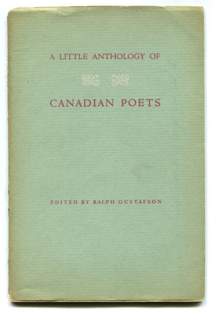 A LITTLE ANTHOLOGY OF CANADIAN POETS. Earle Birney, Ralph Gustafson.