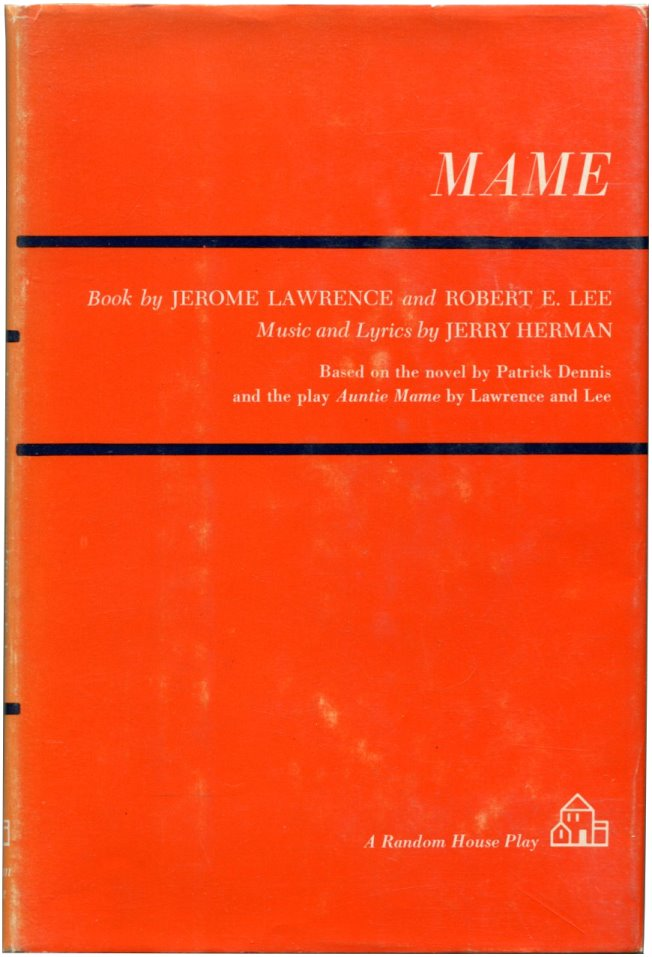 MAME. Jerome Lawrence, Robert E. Lee.