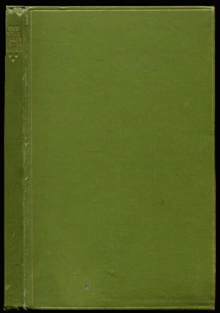 THE VINEDRESSER AND OTHER POEMS. T. Sturge Moore.