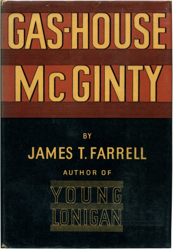 GAS-HOUSE MCGINTY. James T. Farrell.