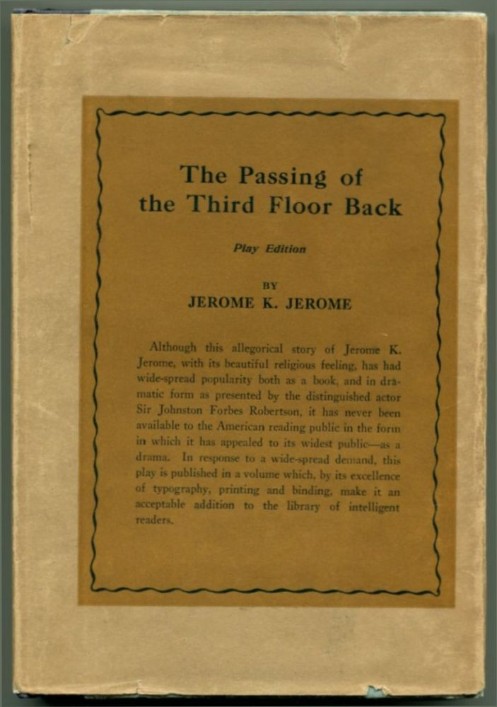 THE PASSING OF THE THIRD FLOOR BACK An Idle Fancy.