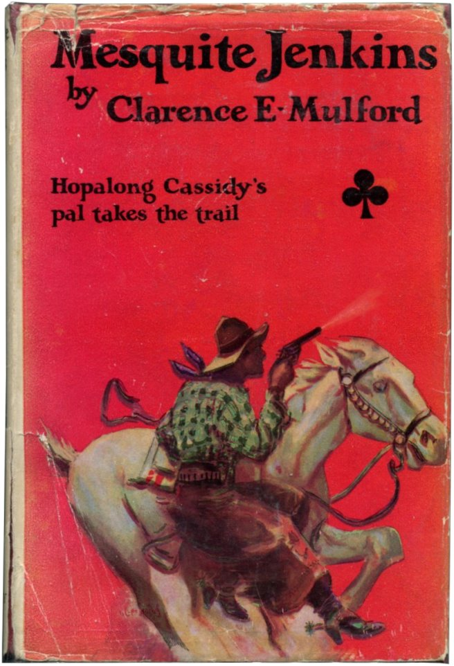 MESQUITE JENKINS. Clarence E. Mulford.