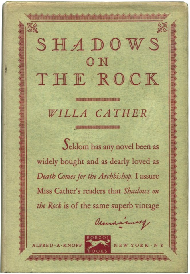 SHADOWS ON THE ROCK. Willa Cather.