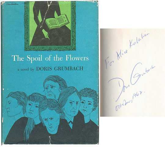 THE SPOIL OF THE FLOWERS. Doris Grumbach.