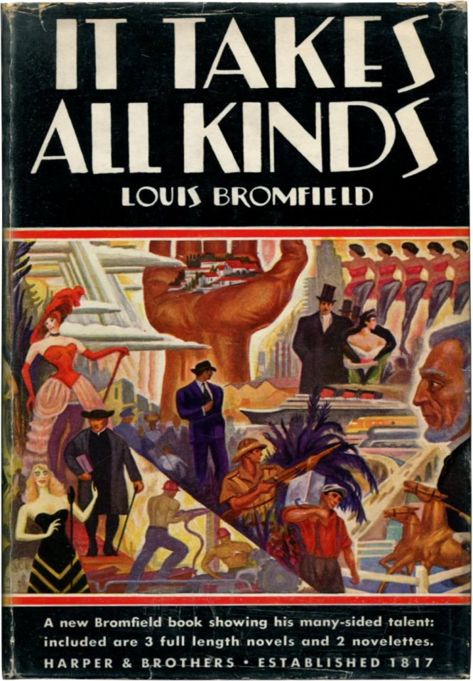 IT TAKES ALL KINDS. Louis Bromfield.