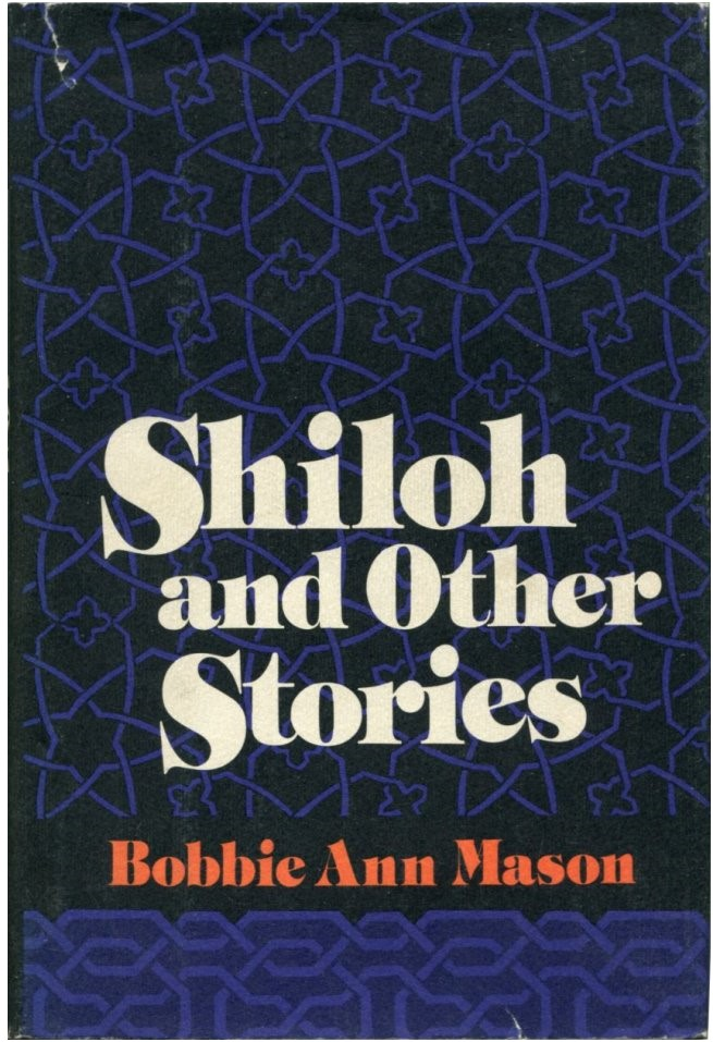SHILOH: And Other Stories. Bobbie Ann Mason.