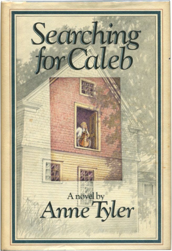 SEARCHING FOR CALEB. Anne Tyler.
