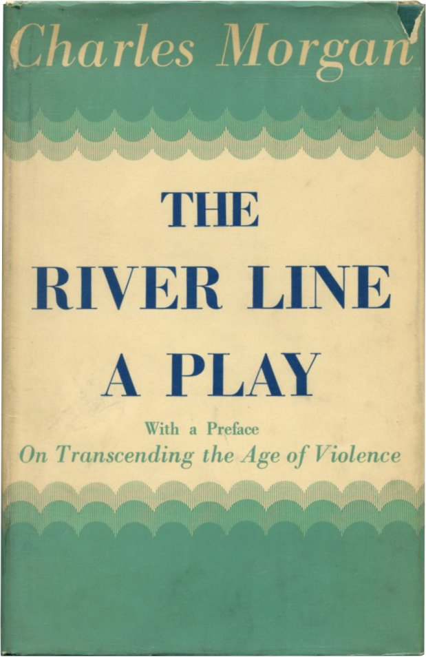 THE RIVER LINE. Charles Morgan.