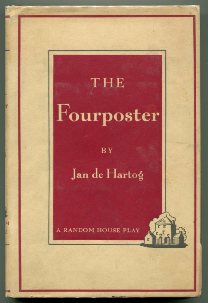 THE FOURPOSTER. Jan de Hartog.
