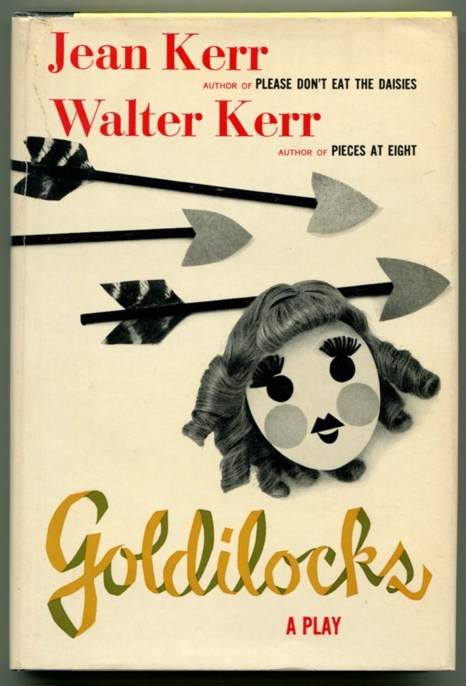 GOLDILOCKS. Walter and Jean Kerr.