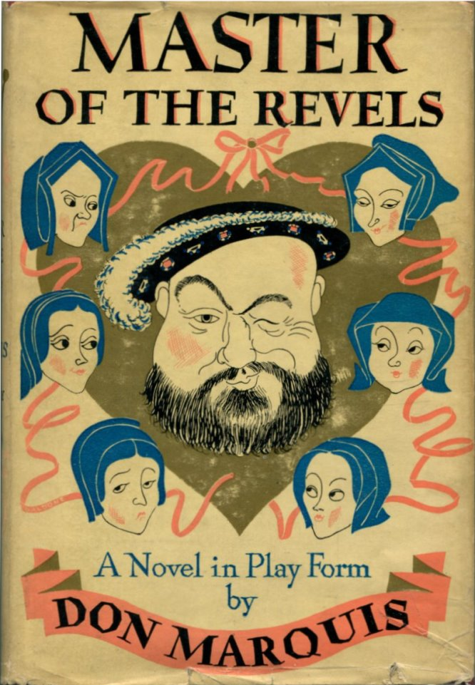 MASTER OF THE REVELS. Don Marquis.