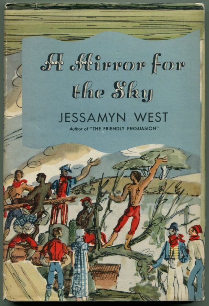 A MIRROR FOR THE SKY: An Opera Based on an Original Conception of Raoul Pene DuBois for Portraying the Life of Audubon in a Musical Drama. Jessamyn West.