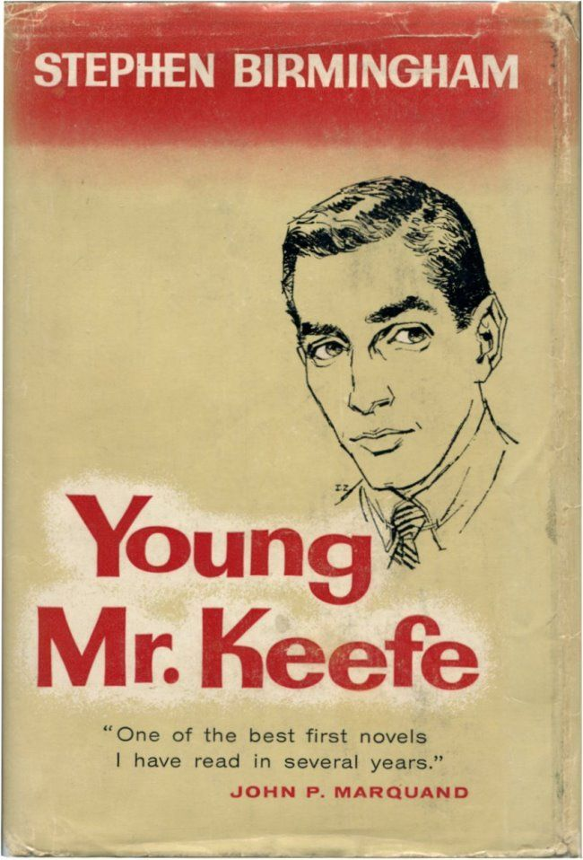 YOUNG MR. KEEFE. Stephen Birmingham.