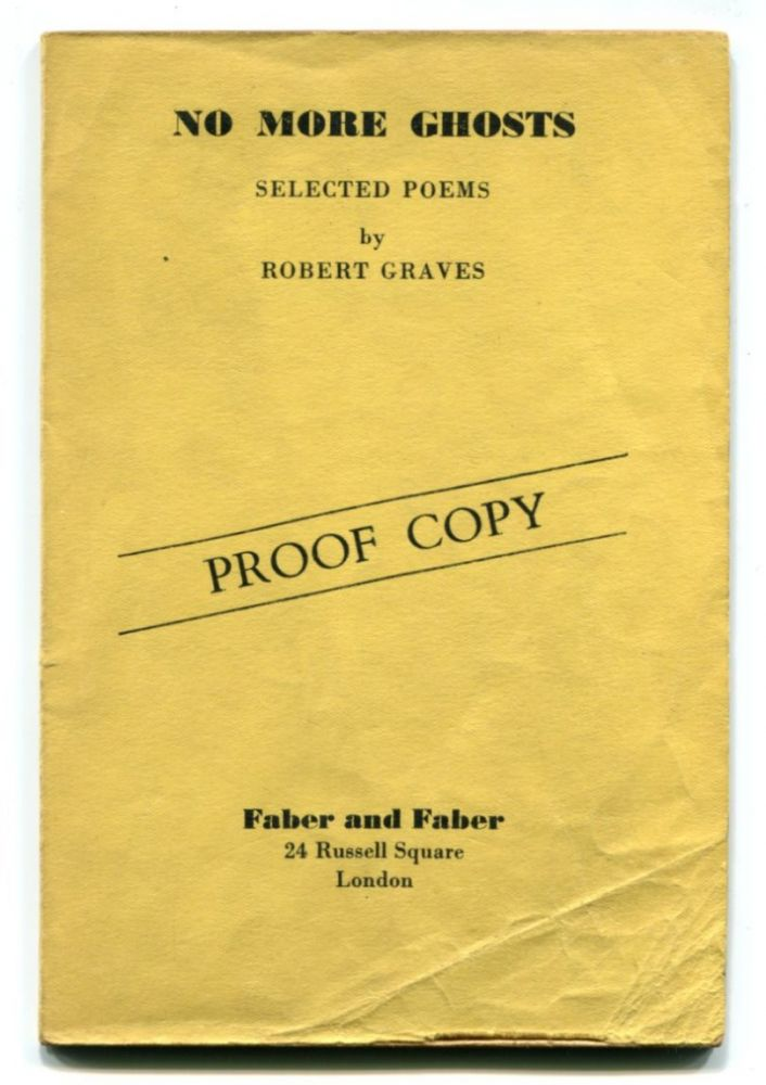 NO MORE GHOSTS: Selected Poems. Robert Graves.