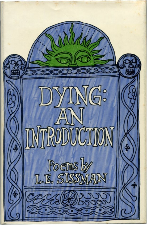 DYING: An Introduction. L. E. Sissman.