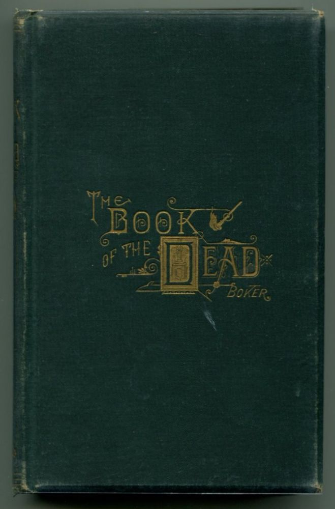 THE BOOK OF THE DEAD. George H. Boker.