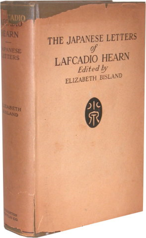 THE JAPANESE LETTERS OF LAFCADIO HEARN.