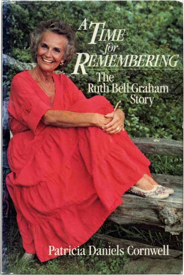 A TIME FOR REMEMBERING: The Ruth Bell Graham Story.