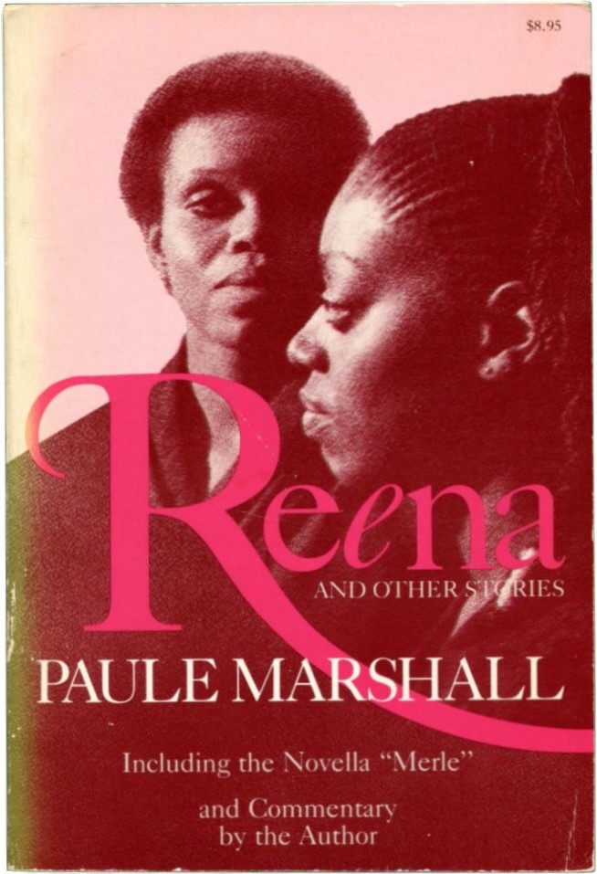 REENA: And Other Stories. Paule Marshall.
