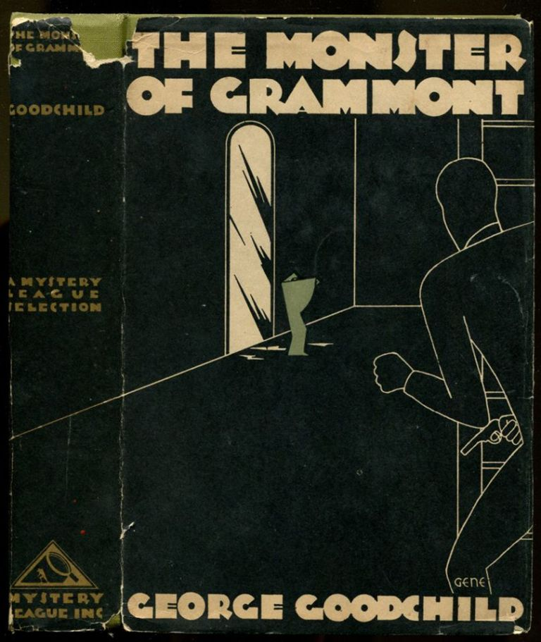 THE MONSTER OF GRAMMONT. George Goodchild.