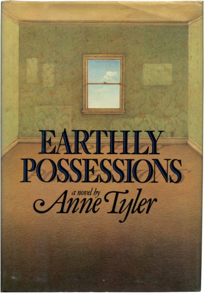 EARTHLY POSSESSIONS. Anne Tyler.