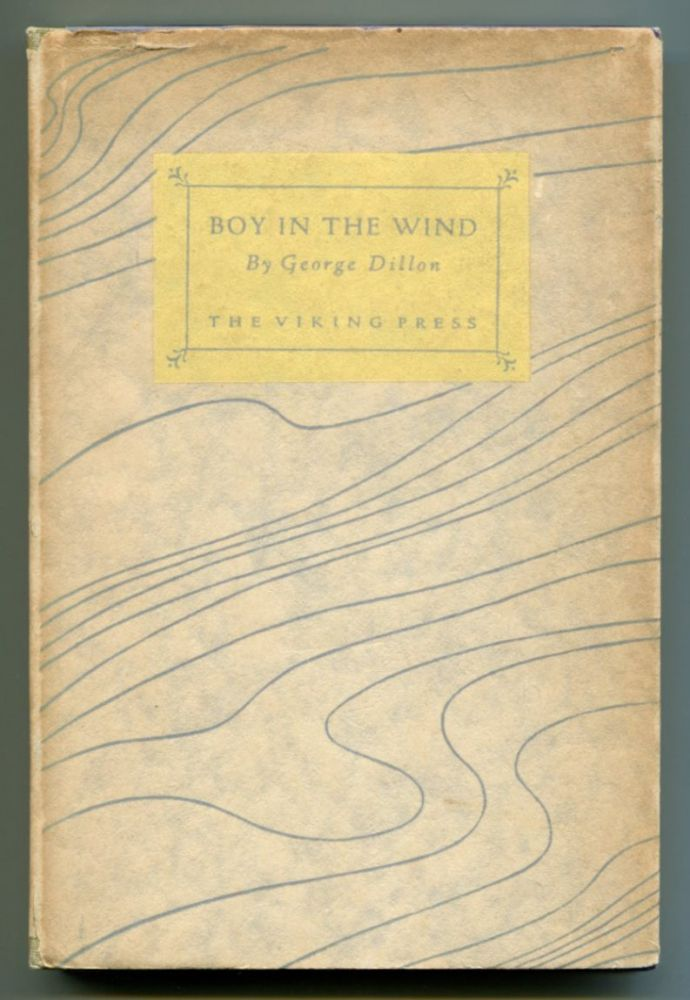 BOY IN THE WIND. George Dillon.