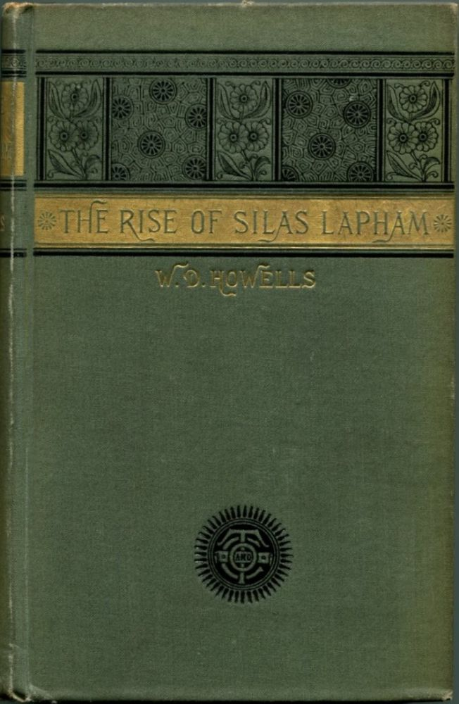THE RISE OF SILAS LAPHAM. William Howells, ean.