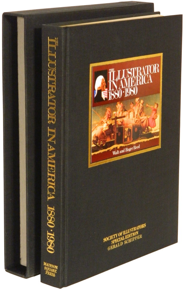 THE ILLUSTRATOR IN AMERICA: 1880-1980.