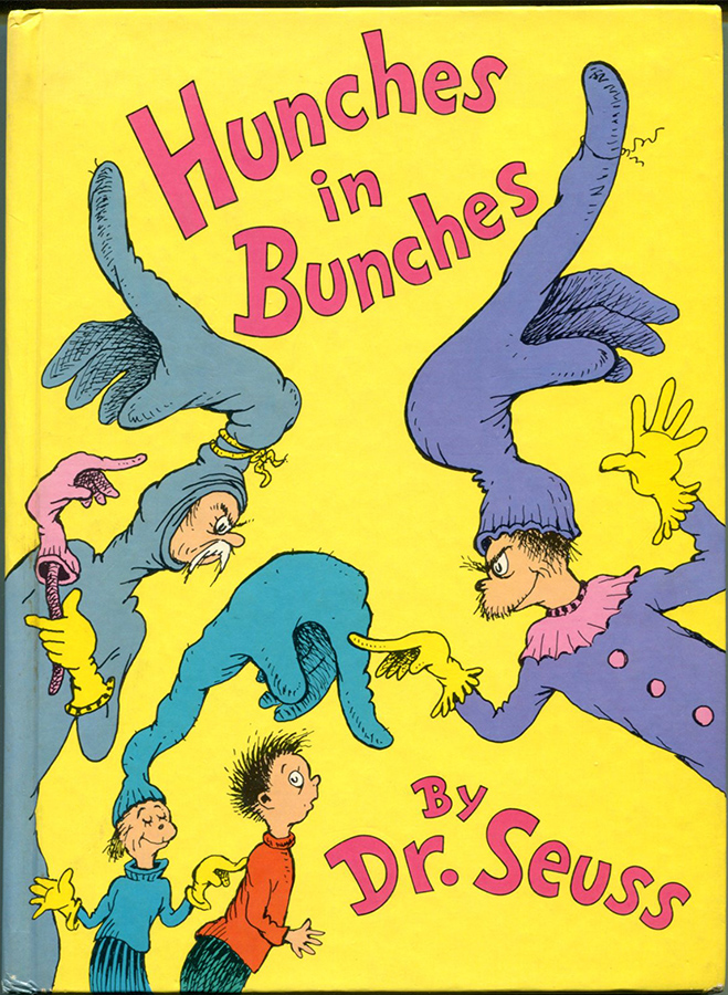 HUNCHES IN BUNCHES. Seuss Dr.