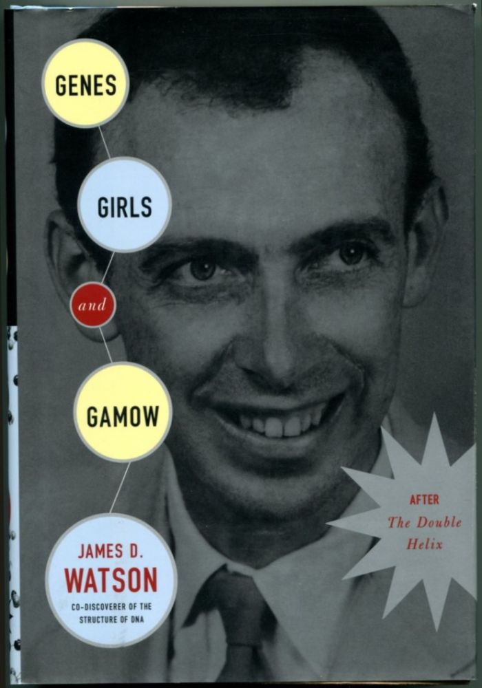 GENES, GIRLS, AND GAMOW: After the Double Helix.