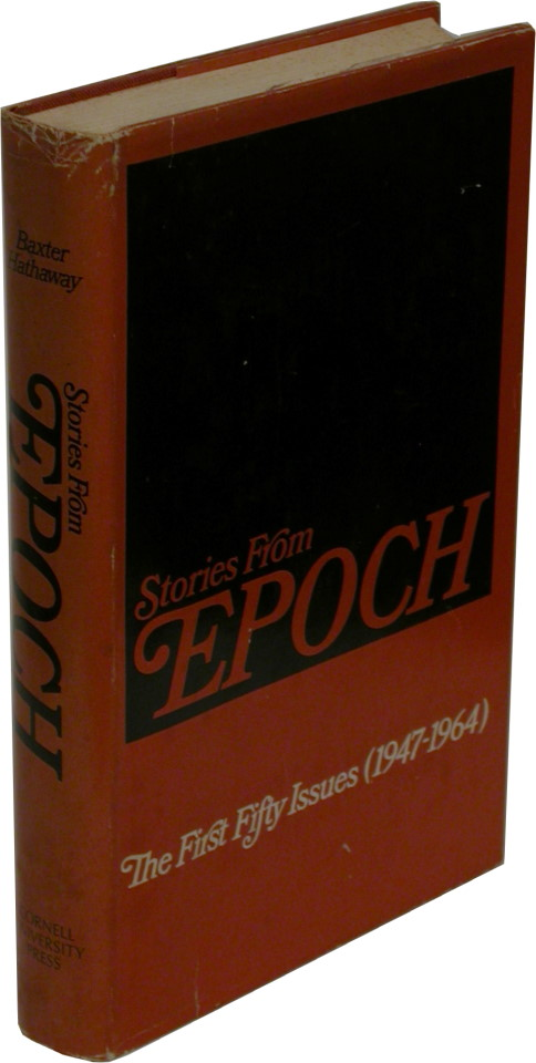 STORIES FROM EPOCH: The First Fifty Issues (1947-1964). Don DeLillo.