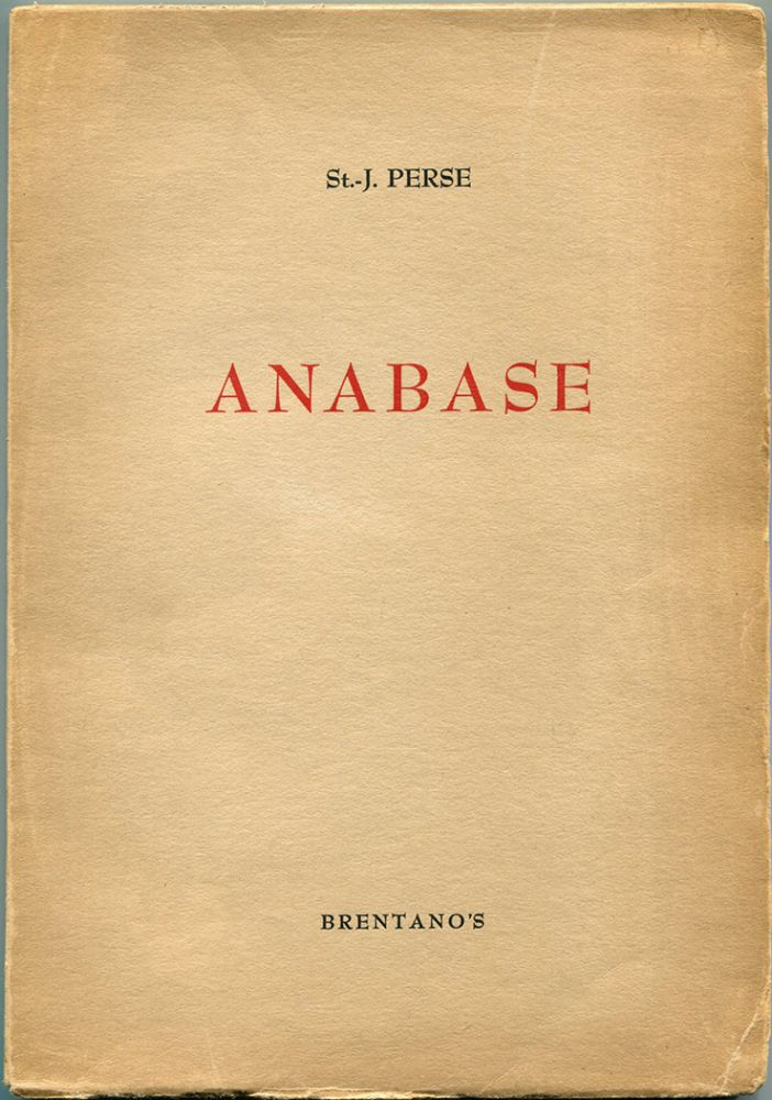 ANABASE. T. S. Eliot, St.-J. Perse.