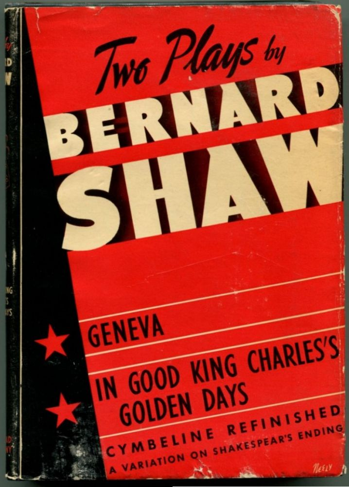 GENEVA, CYMBELINE REFINISHED & IN GOOD KING CHARLES' GOLDEN DAYS. Bernard Shaw, George.