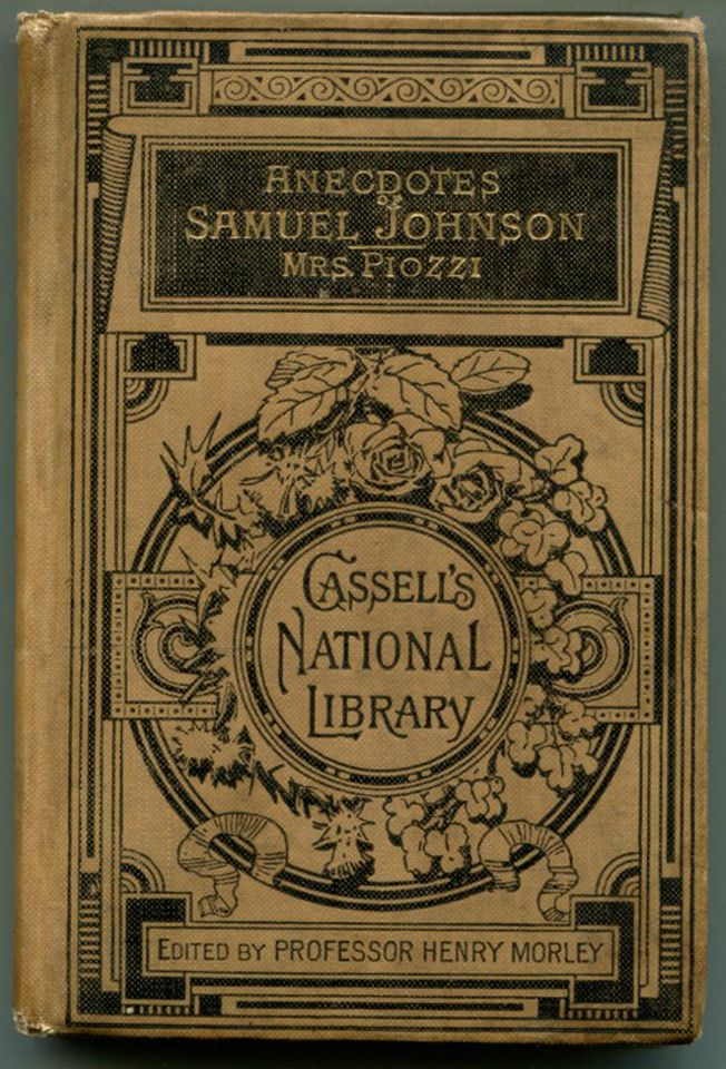 ANECDOTES OF THE LATE SAMUEL JOHNSON, L.L.D: During the last Twenty Years of His Life. Samuel Johnson, Hester Lynch Piozzi.