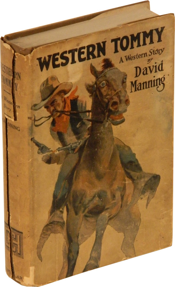 WESTERN TOMMY: A Western Story. Max Brand, as David Manning.