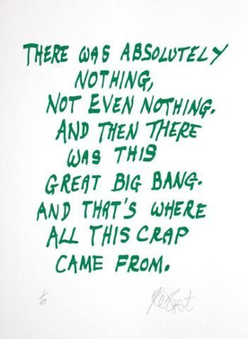 "CONFETTI #2: ""There was absolutely nothing . . .""; Limited Edition, Signed Silkscreen Print. Kurt Vonnegut."