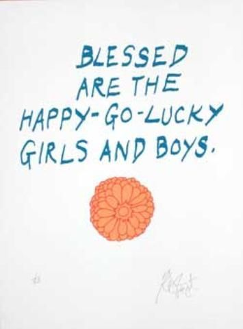 """CONFETTI #36: """"Blessed are the happy-go-lucky girls and boys""""; Limited Edition, Signed Silkscreen Print. Kurt Vonnegut."""