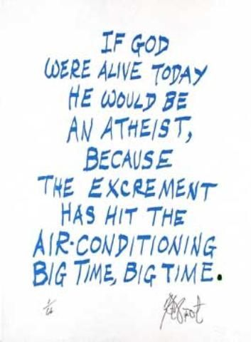 "CONFETTI #37: ""If God were alive today he would be an atheist . . . ""; Limited Edition, Signed Silkscreen Print. Kurt Vonnegut."