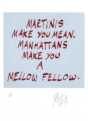 "CONFETTI #40: ""Martinis make you mean. Manhattans . . . ""; Limited Edition, Signed Silkscreen Print."