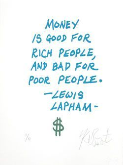 """CONFETTI #64: """"Money is good for rich people . . . """"; Limited Edition, Signed Silkscreen Print."""