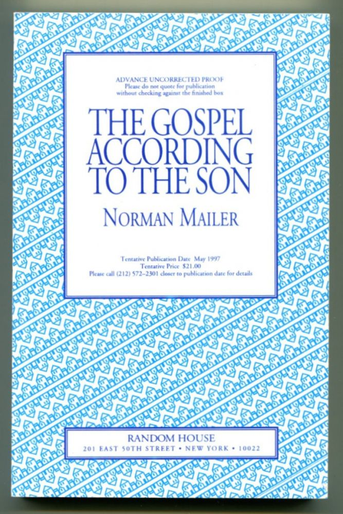 THE GOSPEL ACCORDING TO THE SON. Norman Mailer.
