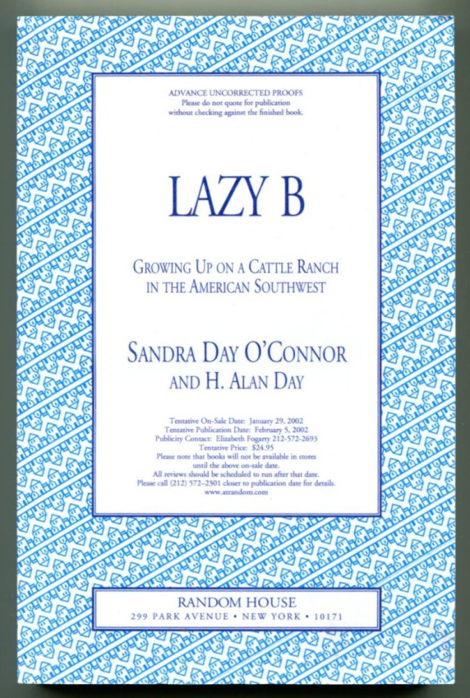 LAZY B: Growing Up on a Cattle Ranch in the American Southwest.