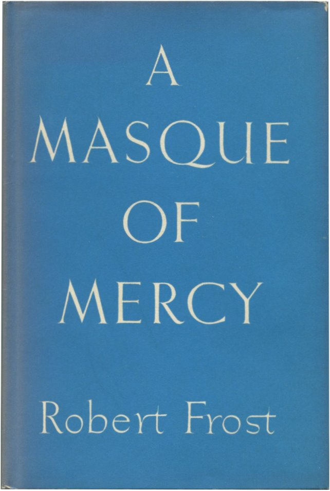 A MASQUE OF MERCY.