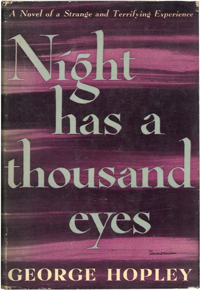 NIGHT HAS A THOUSAND EYES.