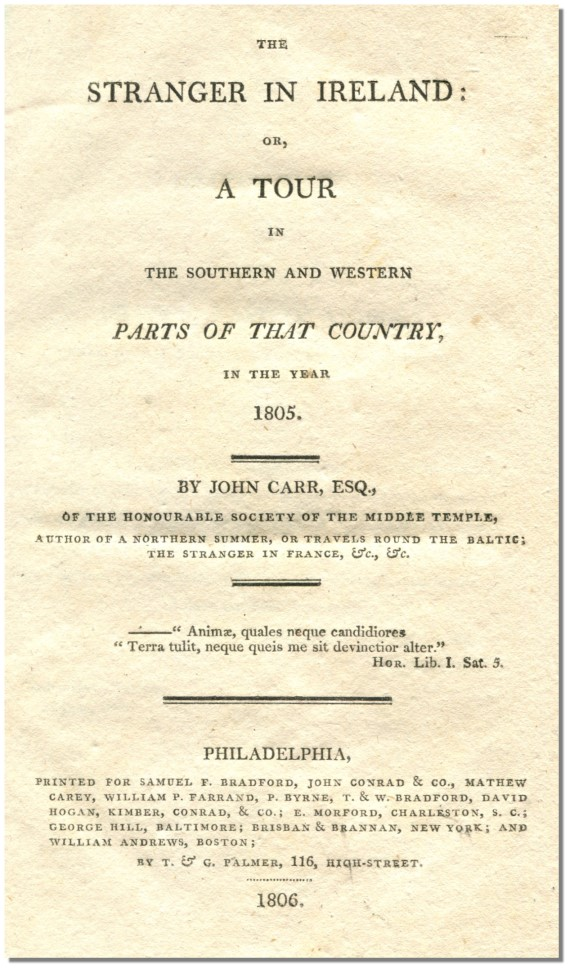 A STRANGER IN IRELAND: Or, a Tour in the Southern and Western Parts of the Country in the Year 1805.