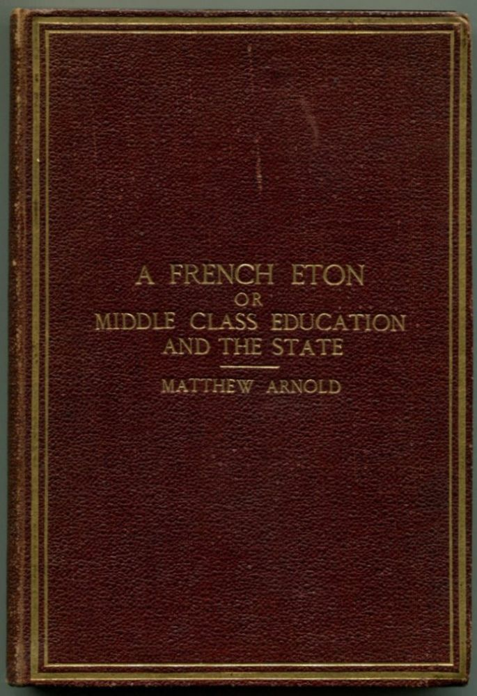 A FRENCH ETON, OR MIDDLE CLASS EDUCATION AND THE STATE.