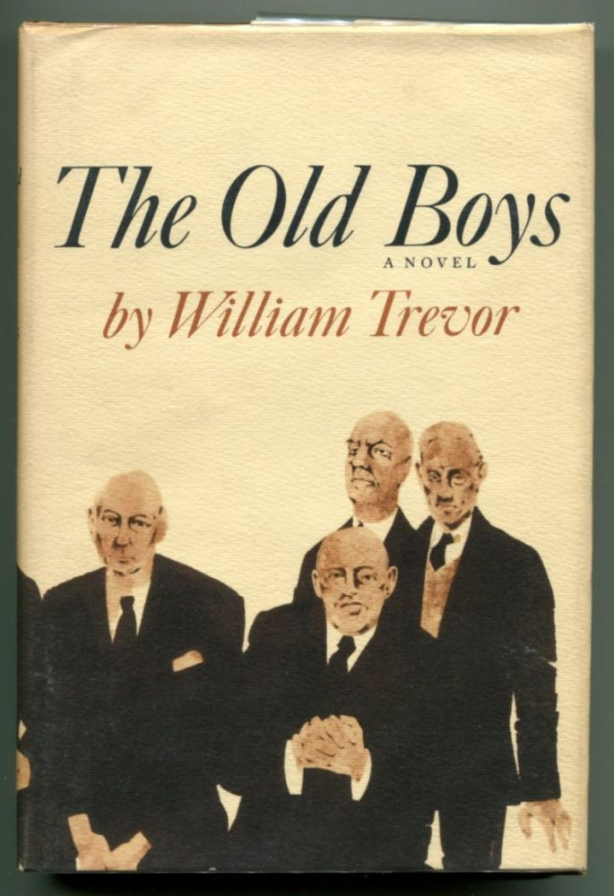 THE OLD BOYS. William Trevor.