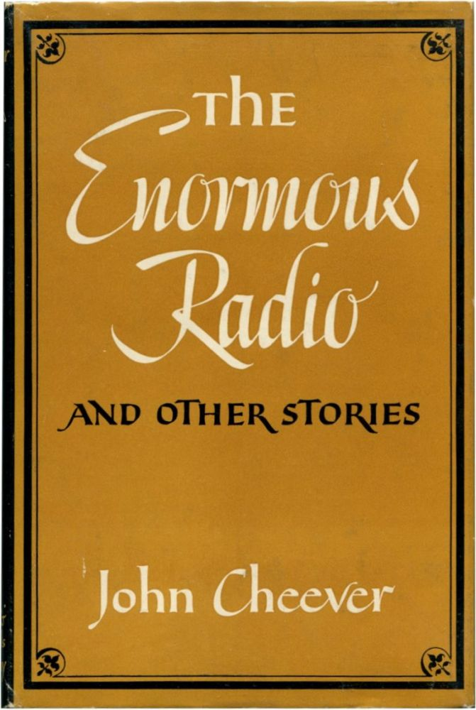 THE ENORMOUS RADIO: And Other Stories. John Cheever.