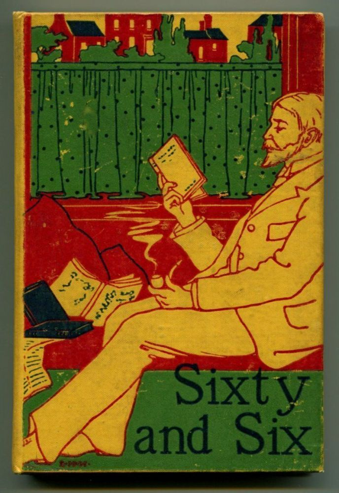 SIXTY AND SIX: Chips from Literary Workshops. Mark Twain.