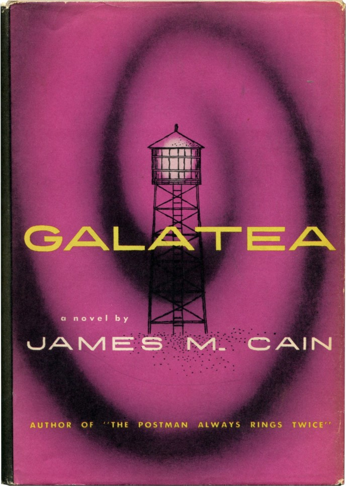 GALATEA. James M. Cain.